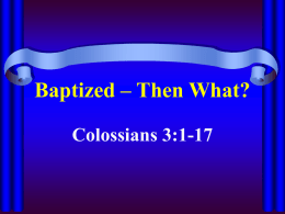 Baptized – Then What?