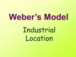 Weber's Model - Shun Lee Catholic Secondary School