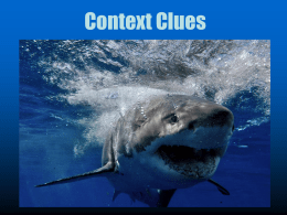 Context Clues are like Sharks!