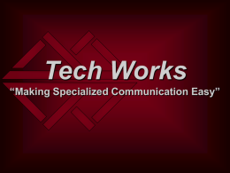 Tech Works 'Making Technology Work for People'