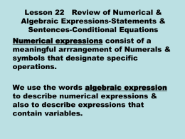 Lesson 22 Review of Numerical & Algebraic Expressions