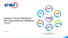 Enabling IT Driven Self-Service with Cognos Business