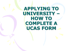 APPLYING TO UNIVERSITY – HOW TO COMPLETE A UCAS …