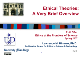 Ethical Theories: A Very Brief Overview