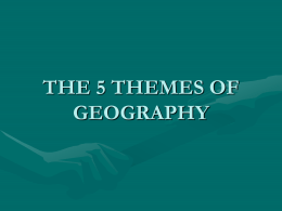 5 Themes of Geography - Ashland Independent School District