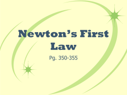 Newton's First Law - Center Grove Elementary School