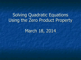 Solving Quadratic Equations Using the Zero Product Property