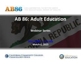 AB 86: Adult Education Summit Data Presentation http