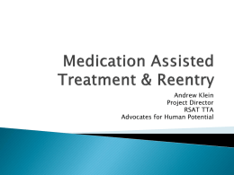Medicated Assisted Treatment & Reentry