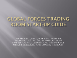 GLOBAL FORCES TRADING ROOM START