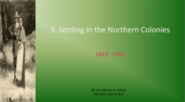 3. Settling in the Northern Colonies
