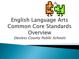 English Language Arts Common Core Standards Overview