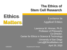 The Ethics of Stem Cell Research