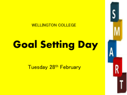 Goal Setting Day - Wellington College