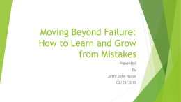 Moving Beyond Failure: How to learn and grow from mistakes