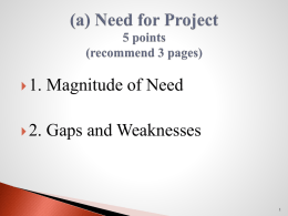 (a) Need for Project – 5 points (recommend 3 pages)