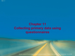Chapter 11 Collecting primary data using questionnaires