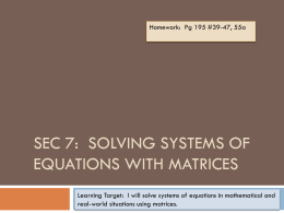 Sec 9: Solving Systems of Equations with Matrices