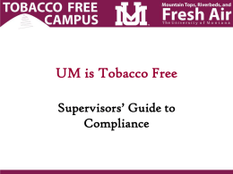UM is Tobacco Free - University of Montana