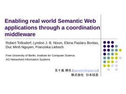 Enabling real world Semantic Web applications through a