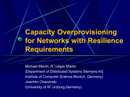 Capacity Overprovisioning for Networks with Resilience Requirements