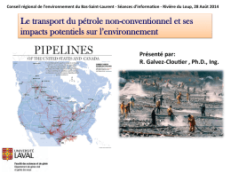 Le transport du pétrole non-conventionnel et ses impacts potentiels