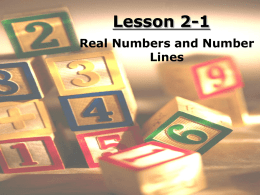 Lesson 2-1 Real Numbers and Number Lines