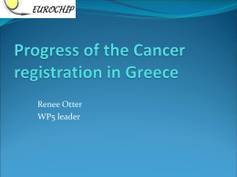 Progress of the Cancer registration in Greece