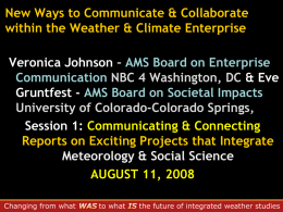 New Ways to Communicate & Collaborate within the Weather
