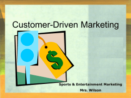 PowerPoint Show on Customer Driven Marketing