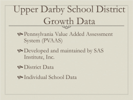 UDSD PVAAS Data to Support the Need for an Academic Realignment