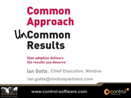 Ian Gotts Common Approach, Uncommon Results