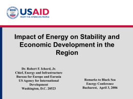 Mr. Robert F. ICHORD - Black Sea Energy Conference