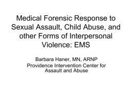 Medical Forensic Response to Sexual Assault