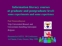 Information literacy courses at graduate and postgraduate level