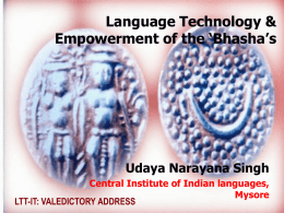Language Technology & Empowerment of the `Bhasha`s