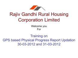 - Rajiv Gandhi Rural Housing Corporation