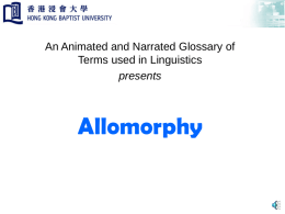 Allomorphy - Linguistics Glossary