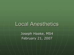 Local Anesthetics (PPT) - SIU School of Medicine