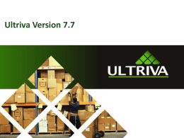 Ultriva 7.7 Enhancements Powerpoint