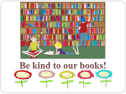 The Shediac Public Library would like to share with you: Tips to help you take good care of books!  By reading and following.