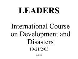 "LEADERS International Course on Development and Disasters 10-21/2/03 lpn29654 PREPAREDNESS Health Sector and Multisectoral Framework lpn29654 ""THE REALITIES OF DISASTER PREPAREDNESS IN THE HEALTH SECTOR IN TRINIDAD AND TOBAGO"" lpn29654"