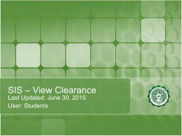SIS – View Clearance Last Updated: June 30, 2015 User: Students Step 1 Open your browser and type www.benilde.edu.ph/sis.