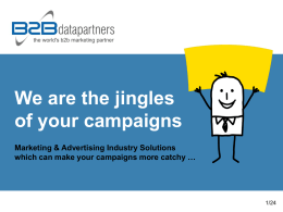 We are the jingles of your campaigns Marketing & Advertising Industry Solutions which can make your campaigns more catchy …  1/24