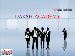 Towards Perfection  DAKSH ACADEMY   Do You Know… Some of the common computing or computer technology related abbreviations and their full-forms : -   common computing full-forms A ADSL.