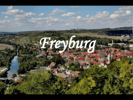Freyburg Jahn-, Wine- and ChampagneTown Freyburg • Freyburg is a nice little town on the River Unstrut.