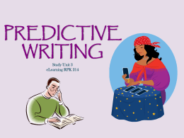 PREDICTIVE WRITING Study Unit 3 eLearning RPK 214   LEGAL WRITING Academic writing LEGAL ANALYSIS  PREDICTIVE  PERSUASIVE  ANALYSIS  ANALYSIS  - Considers authority & predicts outcome  - Persuades reader of client's case  -Opinion - Advice  - Arguments - Letter of demand  LEGAL DRAFTING -