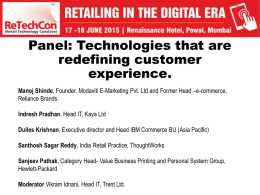 Panel: Technologies that are redefining customer experience. Manoj Shinde, Founder, Modaviti E-Marketing Pvt.