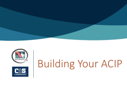 Building Your ACIP   Overview Proposed Project > Project Justification > Eligibility  > Priority Ranking  Funding  Formulation  > Funding Sources  > Project Contents  > Recommendations  > Schedule > Potential Issues   Proposed Project   Project Justification > Advance FAA policy?  >