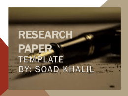 RESEARCH PAPER   ABSTRACT An abstract is a oneparagraph summary of a research project. Abstracts precede papers in research journals and appear in programs of scholarly conferences.   ABSTRACT •  Identify the Problem and Research Solution  •  Include Information.
